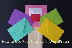 How to Use Post Formats in WordPress?