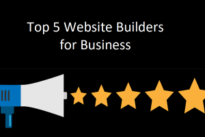 Top 5 Website Builders for Business