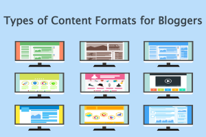 Types of Content Formats for Bloggers
