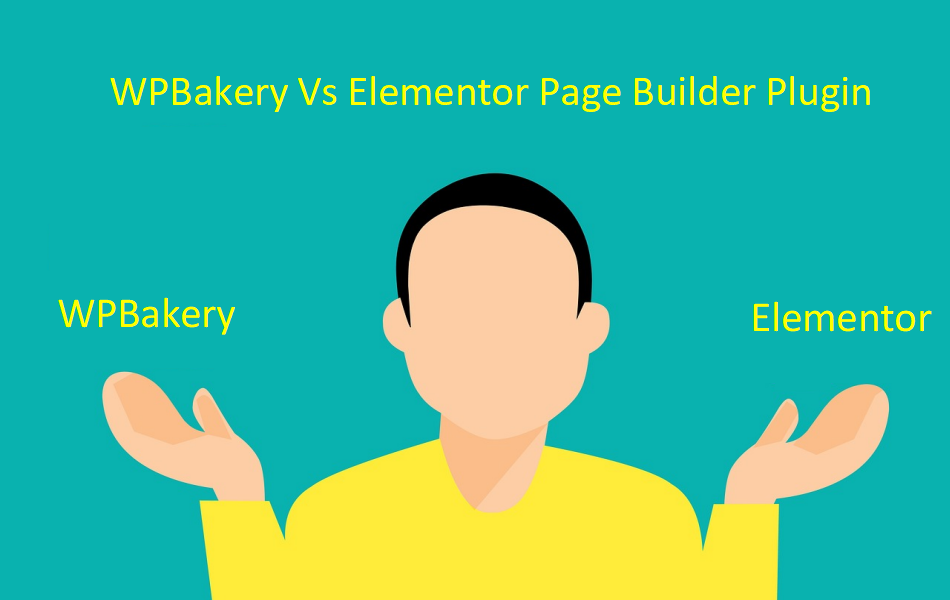WPBakery Vs Elementor Page Builder