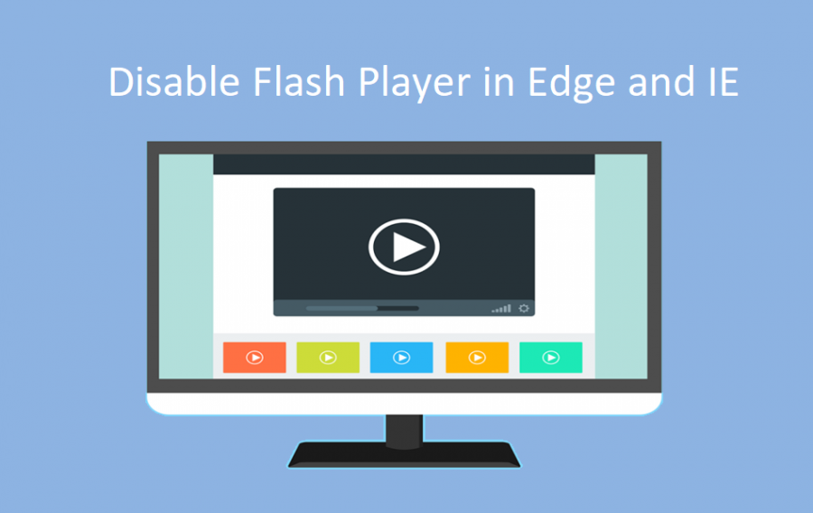 How to Disable Flash Player in Edge and IE?