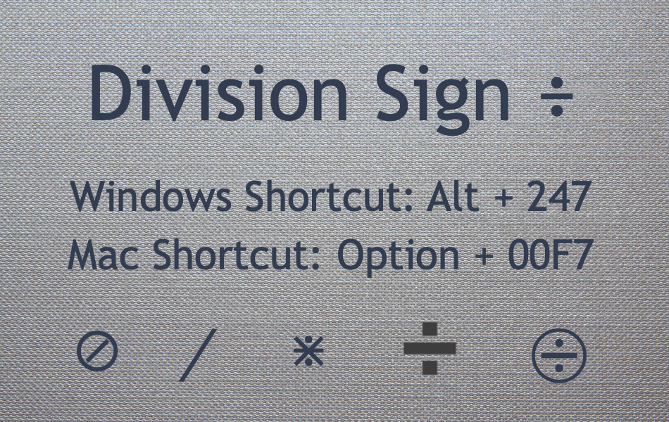 Division Sign Keyboard Shortcuts
