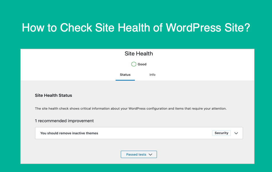 How to Check Site Health of WordPress Site?