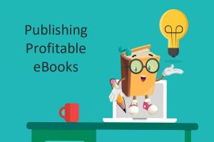 Publishing Profitable eBooks