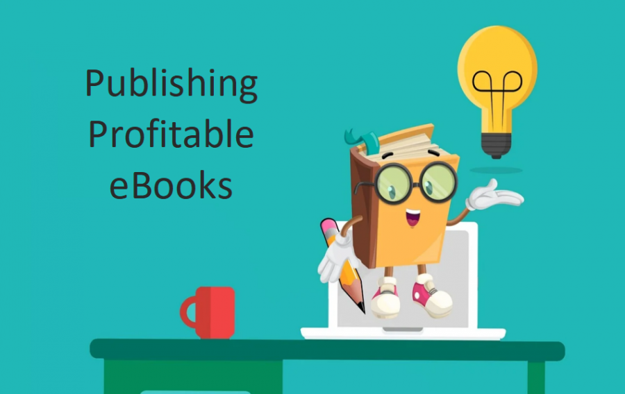 Publishing Profitable eBooks