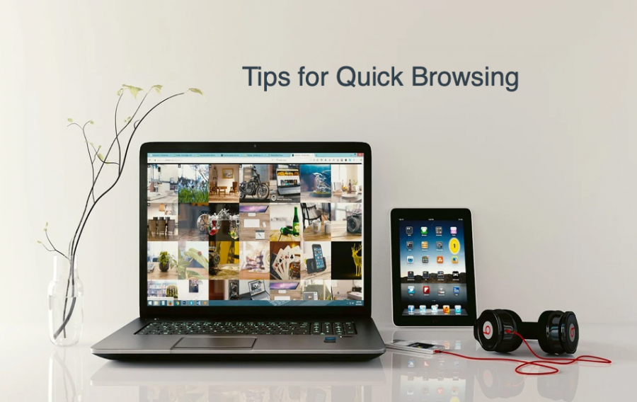 Tips for Quick Browsing