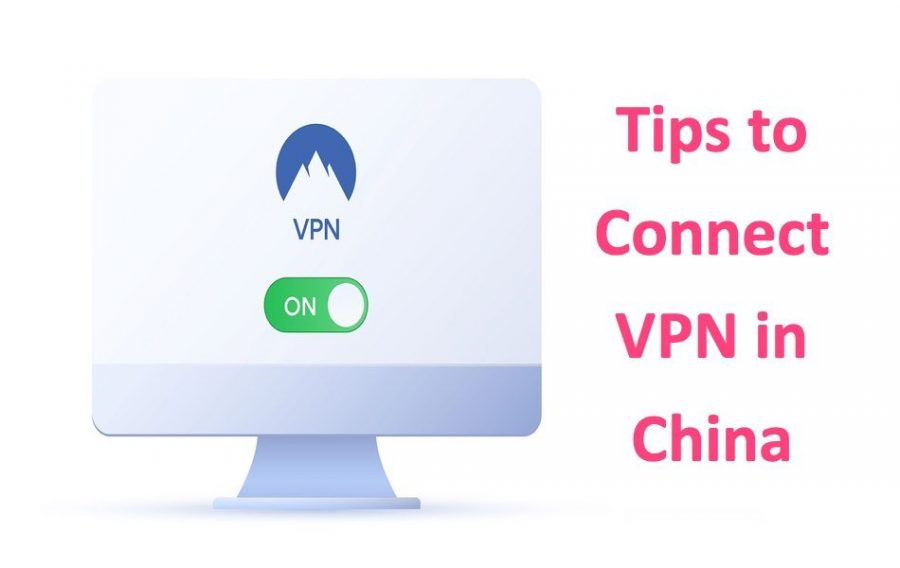 8 Tips for Connecting VPN in China