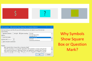 Why Symbols Show Square Box or Question Mark?