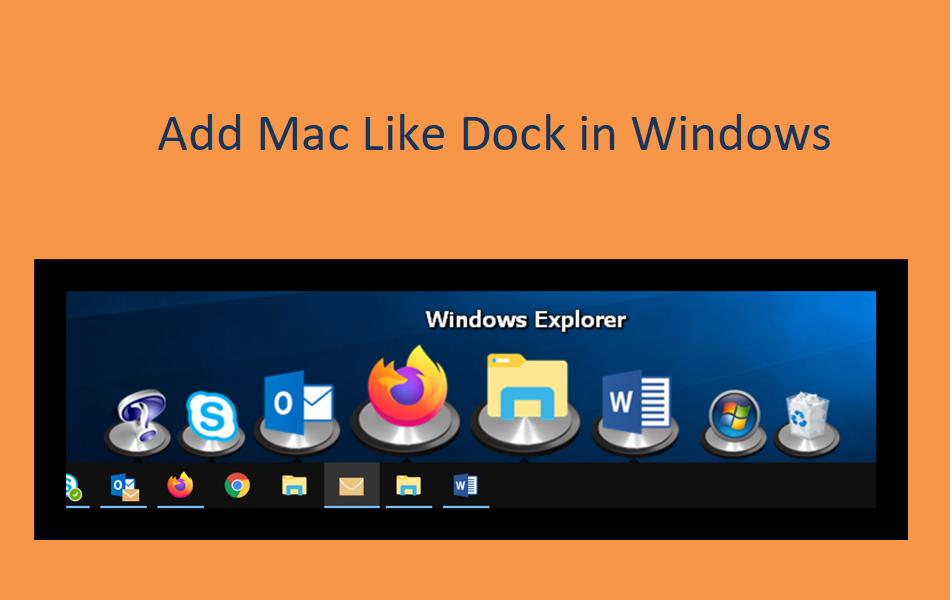 5 Apps To Add Mac Like Dock In Windows Pc Webnots