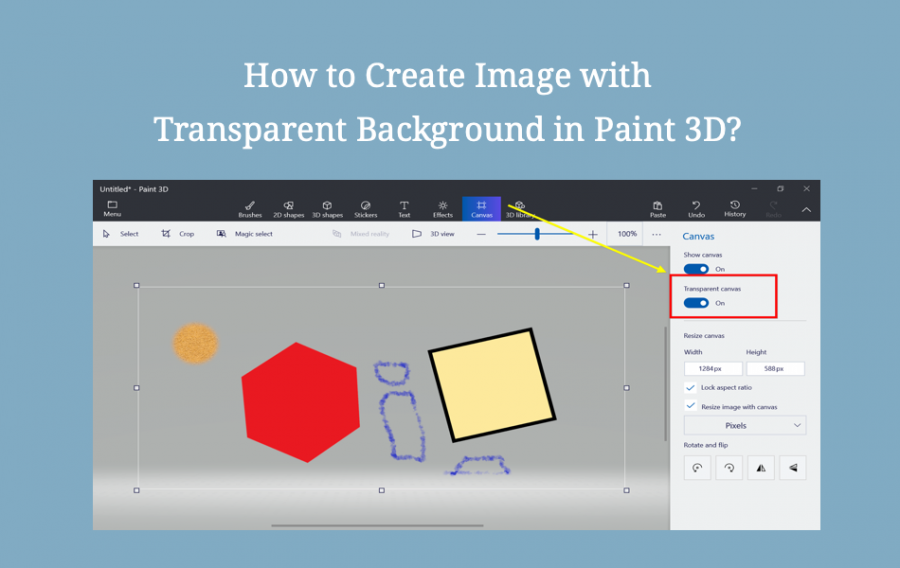 How to Create Transparent Background Image in Paint 3D?