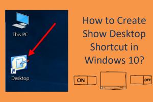 How to Create Show Desktop Shortcut in Windows 10?