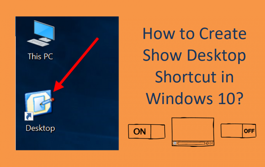 How to Create Show Desktop Shortcut in Windows 10?