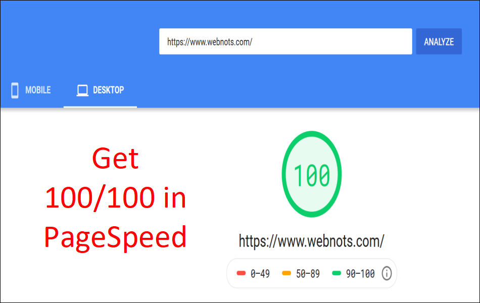 How to Get 100 Score in PageSpeed Insights?