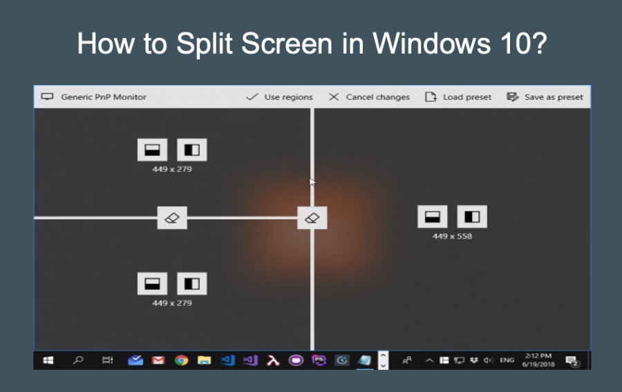 How to Split Screen in Windows 10?