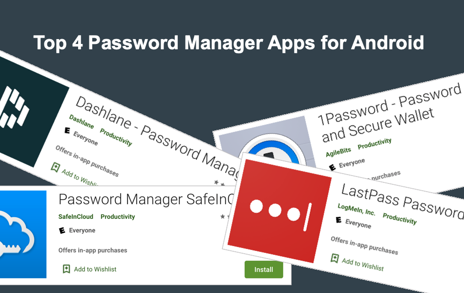 Top 4 Password Manager Apps for Android