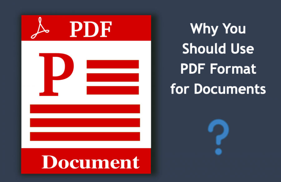 9 Reasons Why You Should Use PDF Format