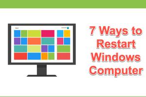 7 Ways to Restart Windows Computer