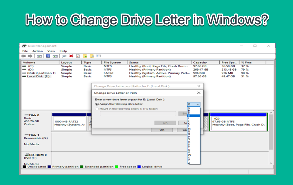 How to Change Drive Letter in Windows?
