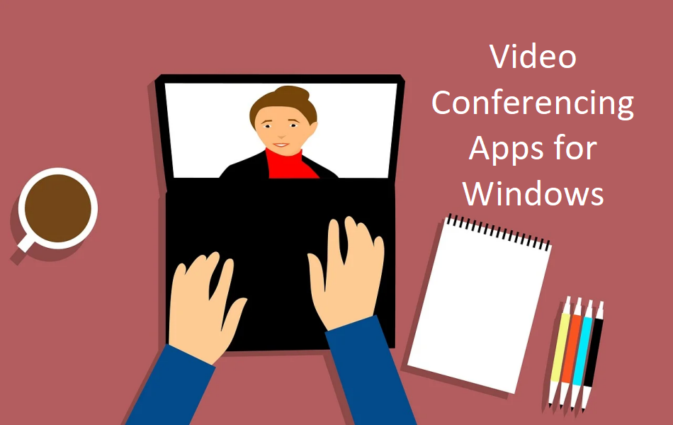 Top Video Conferencing Apps for Windows