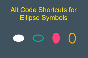 Alt Code Shortcuts for Ellipse Symbols