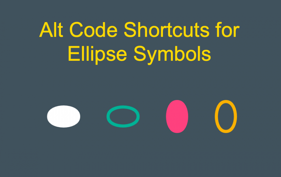 Alt Code Shortcuts for Ellipse Symbols