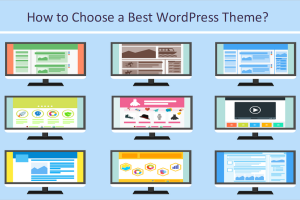 How to Choose a Best WordPress Theme?