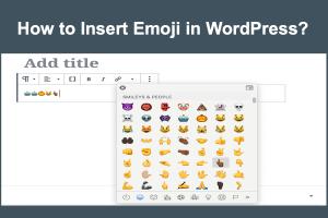 How to Insert Emoji in WordPress?
