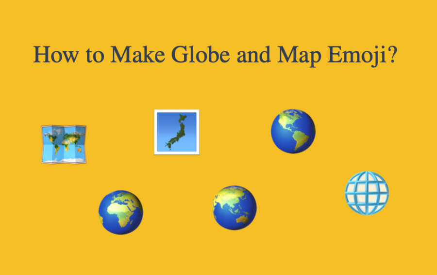 How to Make Globe and Map Emoji?