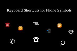 Keyboard Shortcuts for Phone Symbols