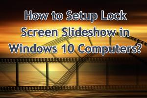 Setup Lock Screen Slideshow in Windows 10