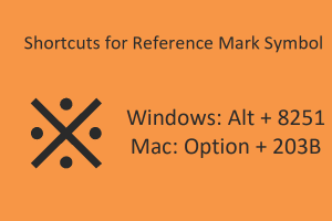Shortcuts for Reference Mark Symbol