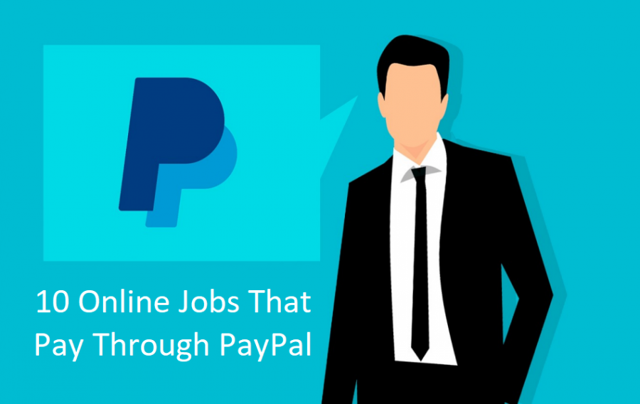 10 Online Jobs That Pay Through PayPal