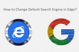 How to Change Default Search Engine in Edge?
