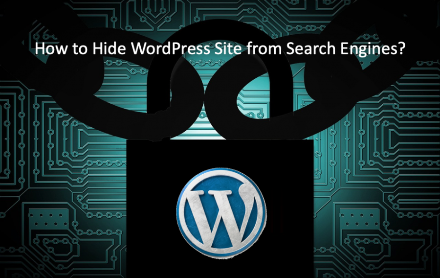 How to Hide WordPress Site from Search Engines?