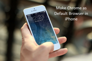 Make Chrome as Default Browser in iPhone