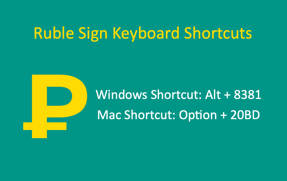 Ruble Sign Keyboard Shortcuts