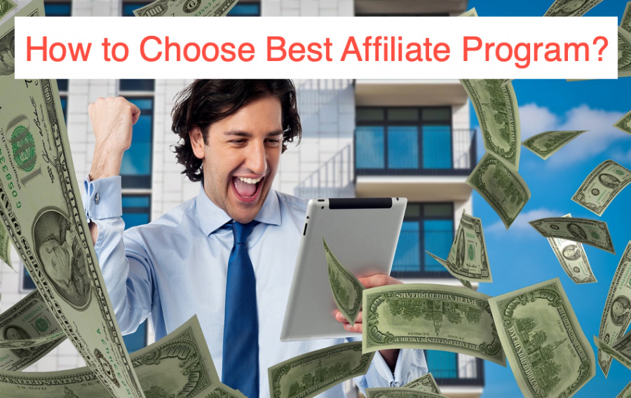 How to Choose Best Affiliate Program?