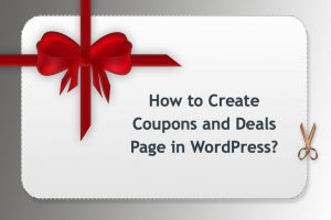 How to Create Coupons and Deals Page in WordPress?