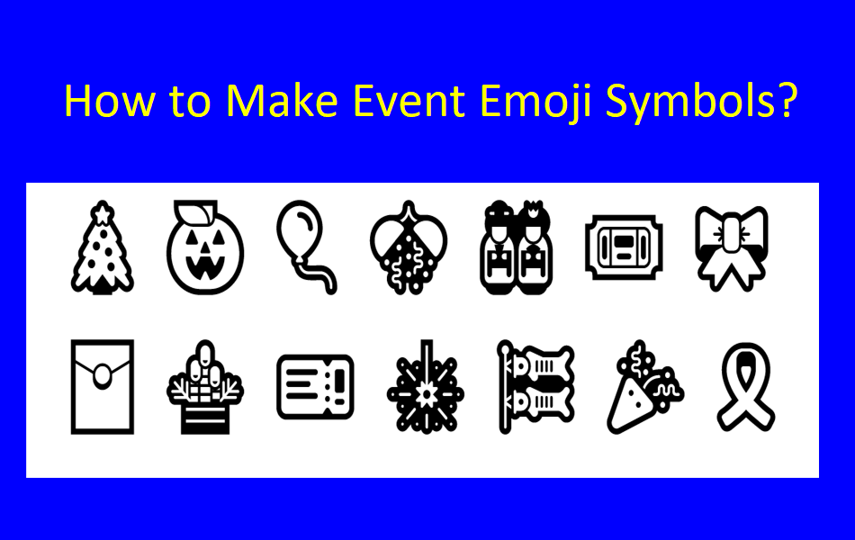 How to Make Event Emoji Symbols?
