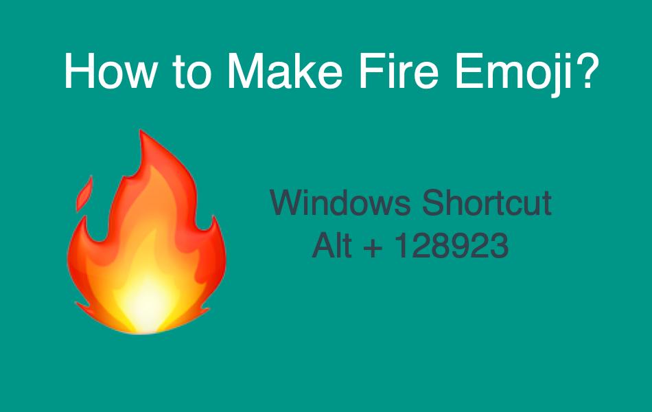 How to Make Fire Emoji?