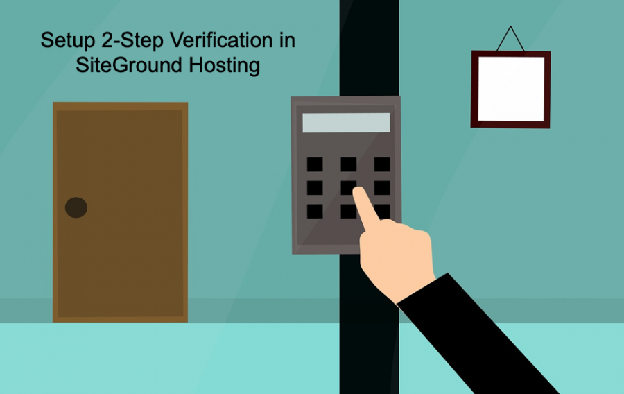 How to Enable 2-Step Verification in SiteGround Hosting?