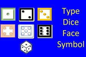 Type Dice Face Symbols