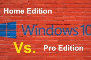 Windows 10 Home Vs Pro Editions