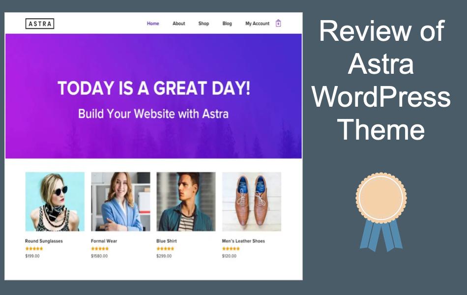 Review of Astra WordPress Theme