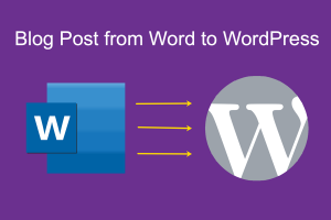 Blog Post from Word to WordPress
