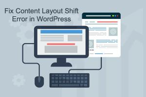 Fix Content Layout Shift Error in WordPress