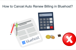 How to Cancel Auto Renew Billing in Bluehost?