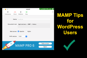 MAMP Tips for WordPress Users