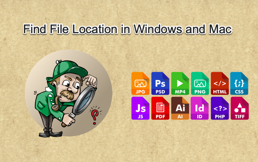 Find File Location in Windows and Mac