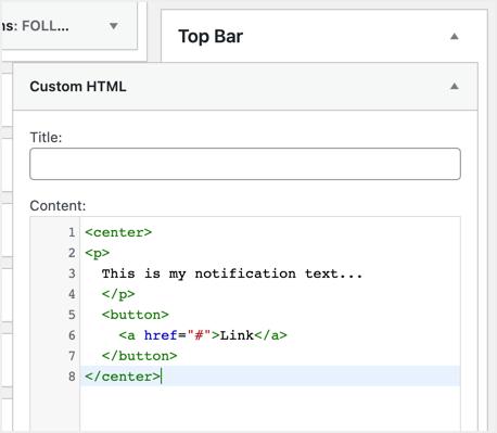 Add Custom HTML in Top Bar Widget